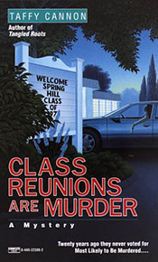 Class Reunions are Murder by Taffy Cannon