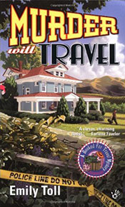 Murder Will Travel by Emily Toll